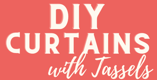 DIY Curtains with Tassels